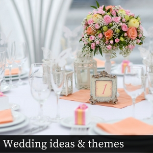 Wedding ideas & themes
